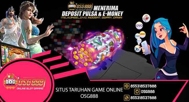 situs-taruhan-game-online-osg888